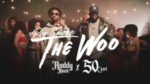 Pop Smoke - The Woo (feat. 50 Cent & Roddy Ricch)