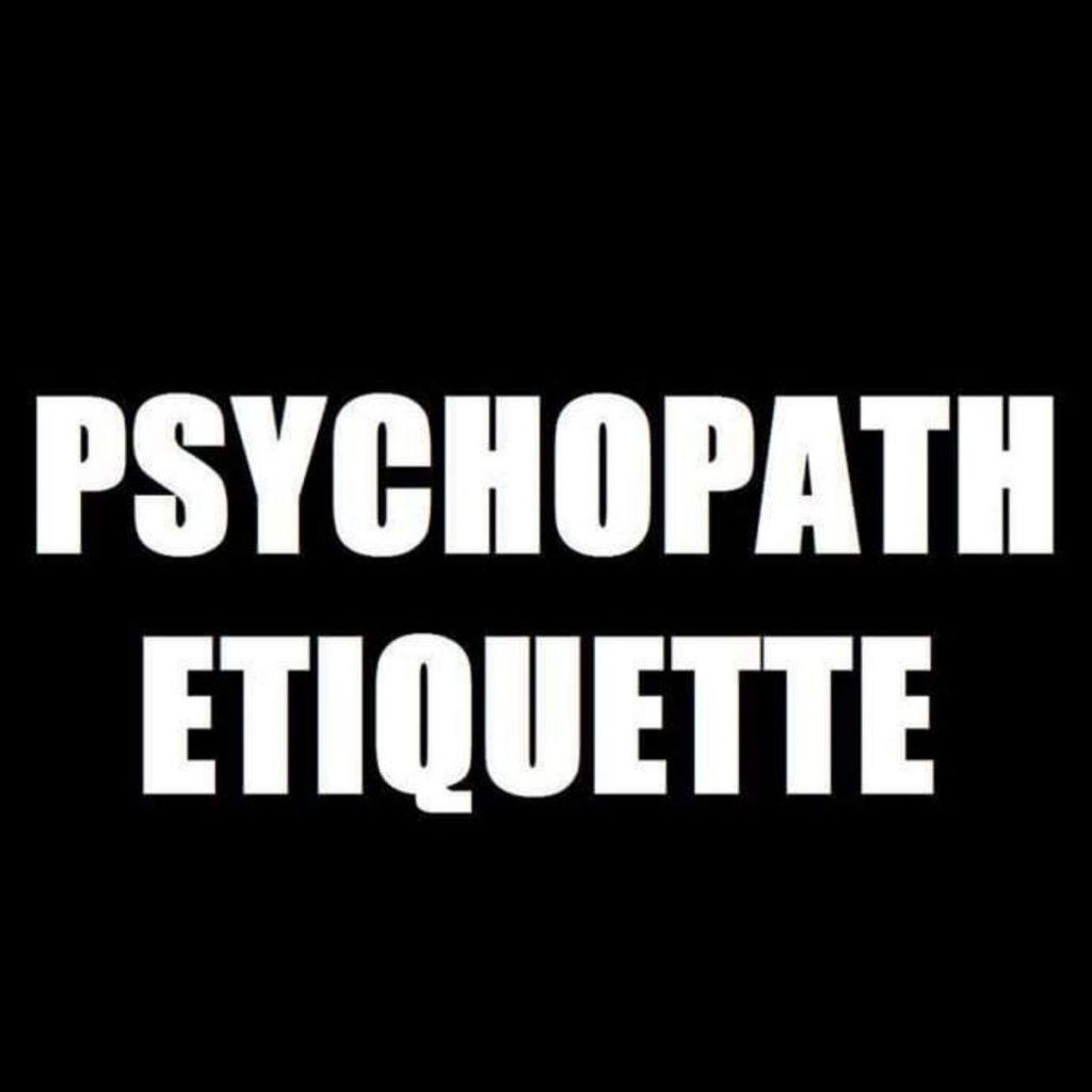 Psychopath Etiquette When Anxieties Attack