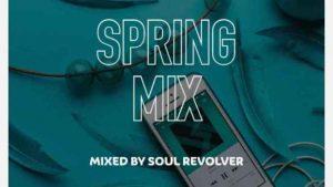 Soul Revolver – Spring Mix Amapiano