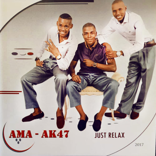 Ama-Ak47 - Just Relax