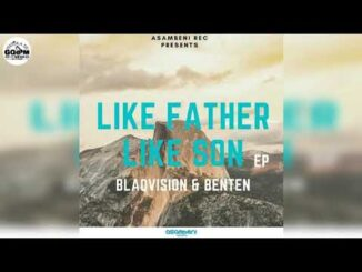 Blaqvision & BenTen – Like Father Like Son EP