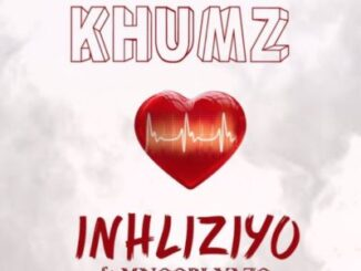 Khumz – Inhliziyo ft. Mnqobi Yazo