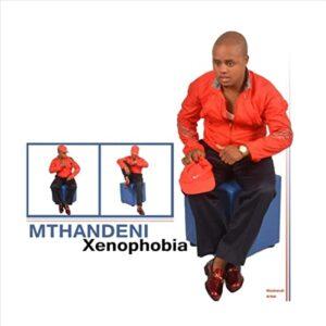 Mthandeni Xenophobia