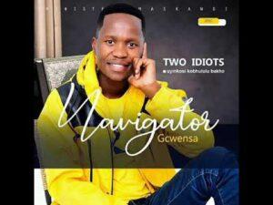 Navigator Gcwensa - Ngizomqoma umfana kaThisha lo