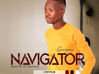 Navigator Gcwensa - I Petition Album
