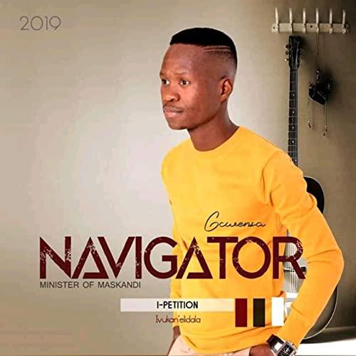 Navigator Gcwensa - I Petition Album