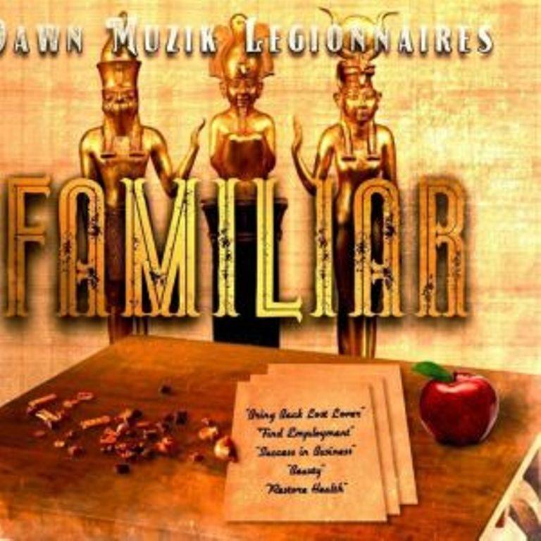 Dawn Muzik Legionnaires - Familiar