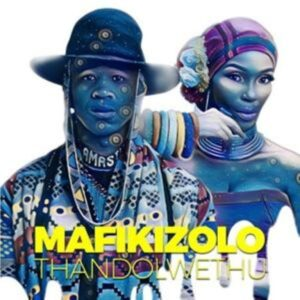 Mafikizolo Thandolwethu
