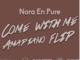 Nora En Pure – Come With Me (DJMattz Amapiano Flip)