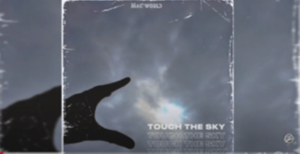Mac World – Touch The Sky (Grootman Mix)