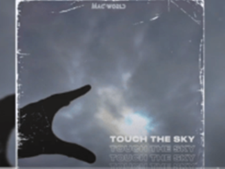 Mac World – Touch The Sky (Grootman Mix)