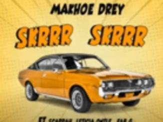 Makhoe Drey ft Scarrah, Leticia Ontle, Fab G – Skrrr Skrrr