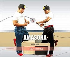 Amasoka Amahle Self Defense Album Zip