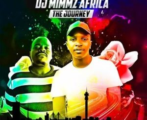 DJ Mimmz Africa The Journey EP Album Zip