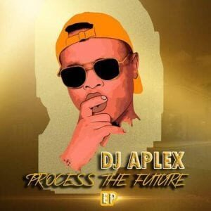 Dj Aplex SA – Process The Future