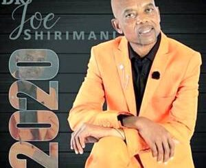 Dr Joe Shirimani – Manjanja Challenge Part 1, 2 & 3, JOE SHIRIMANI 2020 SE YI HERILE ALBUM, DR Joe Shirimani- Pawula (Xigaza Ndzumbha), Dr Joe Shirimani Gaza album