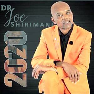 Dr Joe Shirimani – Manjanja Challenge Part 1, 2 & 3, JOE SHIRIMANI 2020 SE YI HERILE ALBUM, DR Joe Shirimani- Pawula (Xigaza Ndzumbha), Dr Joe Shirimani Gaza album