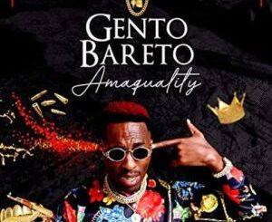 Gento Bareto – Ama Quality