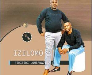 Izilomo Tshitshi Lombango Album Zip