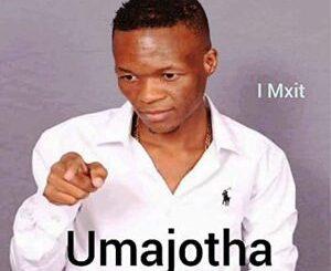 Umajotha I Mxit Album zip