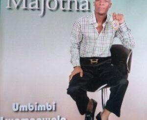 Umajotha Umbimbi Lamagwala Album zip