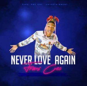 Frank Ceo - Never Love Again