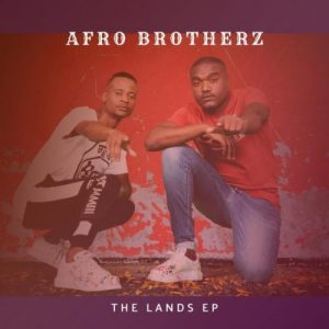 Afro Brotherz – Ikan Yothando ft. Mr Chillax & TRM SA