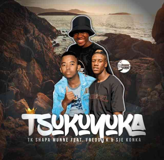 Sje Konka, TK Shapa Munne & Freddy K – Tsukuyuka