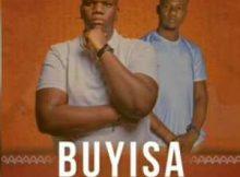 DJ Yugoe – Buyisa ft Babongile Sibanda