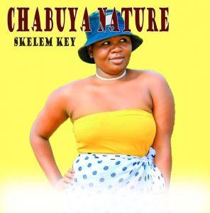 Chabuya Nature - Skelem Key