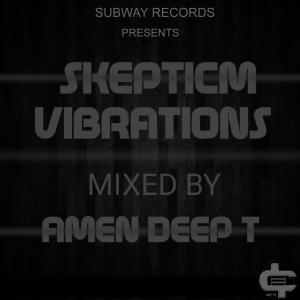 Amen Deep T Skepticm Vibrations 01