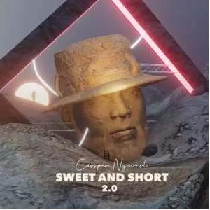 Cassper Nyovest – Sweet & Short 2.0 Album (Artwork and Release Date)