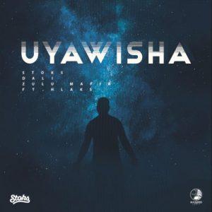 DJ Stoks, Dali & Zulu Mafia – Uyawisha ft. Hlaks