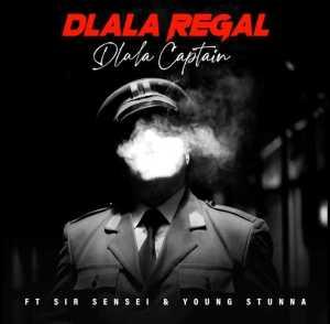 Dlala Regal – Dlala Captain [Edit] Ft. Sir Sensei