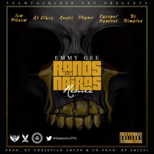 Emmy Gee – Rands & Naira (Remix) – ft. Ice Prince, Cassper Nyovest, Phyno, ANATII, DJ Dimplez, Ab Crazy