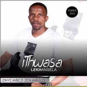 Ithwasa Lekhansela Izinyembezi Zenjabulo