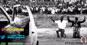 King Masbi – June 16 Gqom Mix (PowerToTheYouth 16 June 2021)