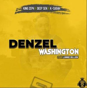 King Zeph – Denzel Washington