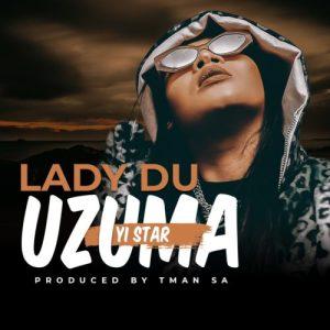 Lady Du – Msholozi Zuma Yi Star