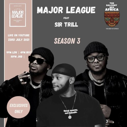 Major League & Sir Trill – Amapiano Live Balcony Mix B2B