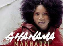 Makhadzi, King Monada & Prince Benza – Ghanama Remix