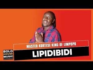 Master Kortese King of Limpopo – Lipidibidi