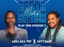Mdu aka TRP – Nesta Meets Sfoza Play Vibe Mix