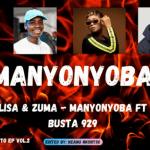 Reece Madlisa & Zuma – Manyonyoba (ft. Lady Du & Busta 929)