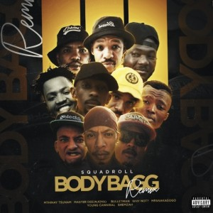 Squadroll - Body Bagg Remix