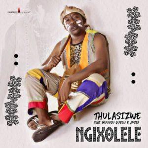 Thulasizwe – Ngixolele
