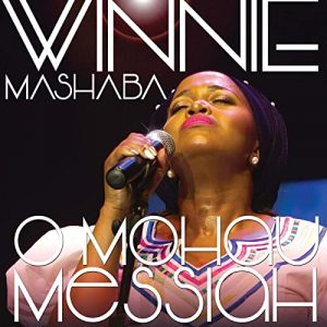 Winnie Mashaba - O Mohau Messiah