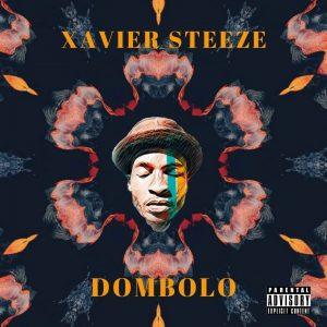 Xavier Steeze Dombolo