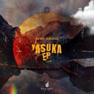 Afro Exotiq – Yasuka EP