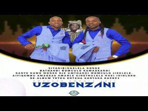 Amageza Amahle – Uzobenzani